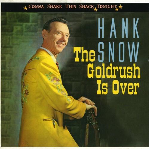 Goldrush Is Over-Gonna Shake This Shack Tonight