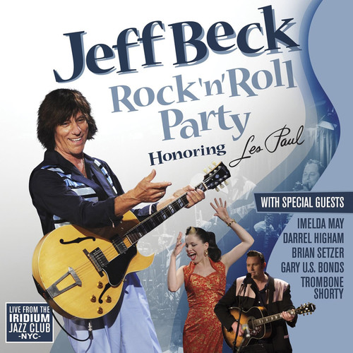 Rock & Roll Party: Honoring Les Paul