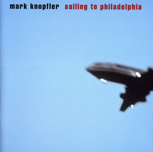 Mark Knopfler-Sailing to Philadelphia