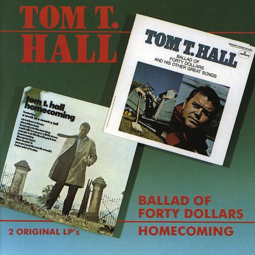 Ballad Of Forty Dollars /  Homecoming