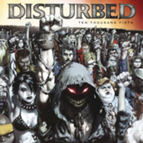 Disturbed-Ten Thousand Fists