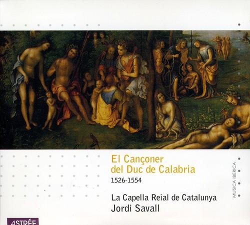 El Cancioner Del Duc de Calabr /  Various