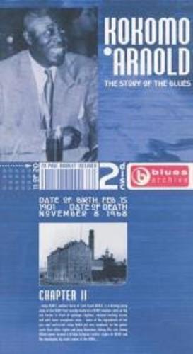 Story of the Blues: Kokomo Arnold [Import]