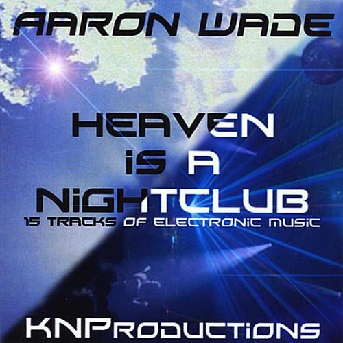 Heaven Is a Nightclub