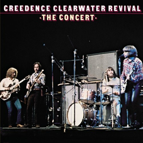 Creedence Clearwater Revival-The Concert [40th Anniversary Edition] [Remastered]