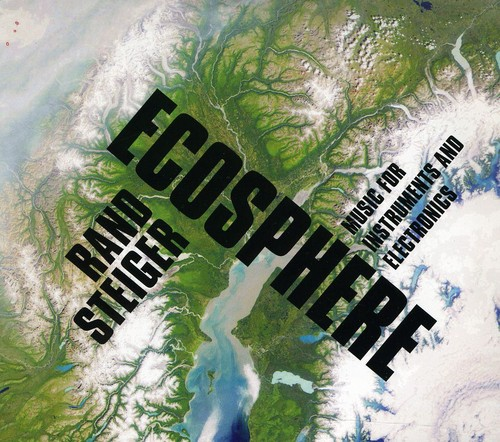 Ecosphere: Music for Instruments & Electronics