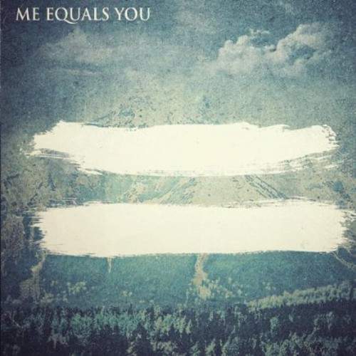 Me Equals You EP