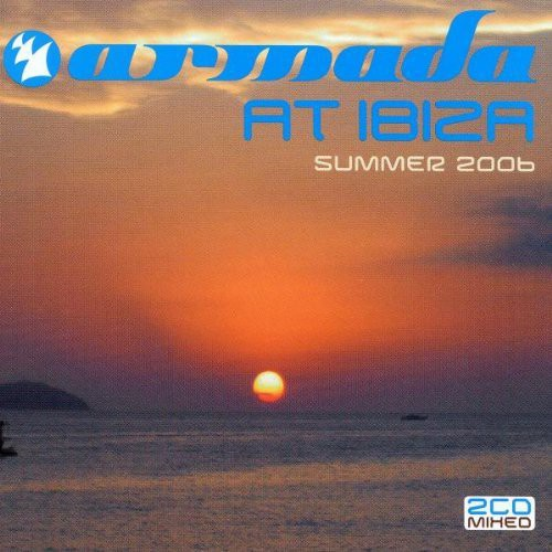 Armada At Ibiza Summer 2006 [Import]