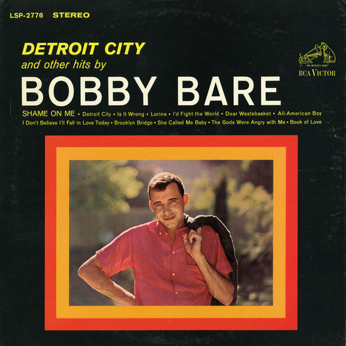 Detroit City & Other Hits By Bobby Bare