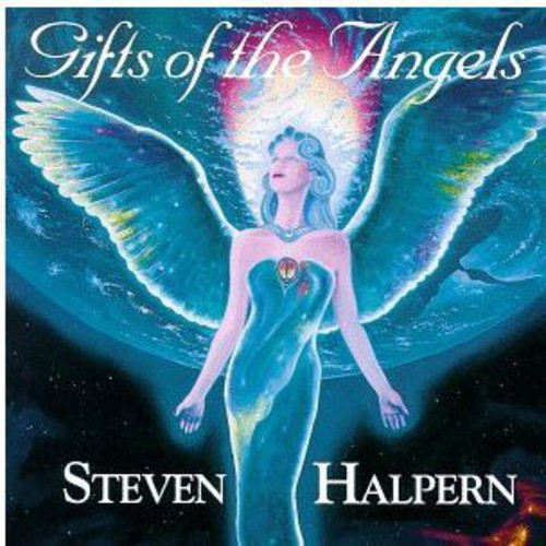 Steven Halpern-Gifts of the Angels