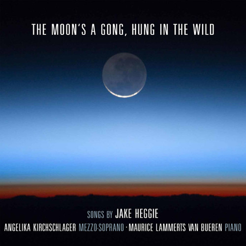Moon's a Gong Hung in the Wild