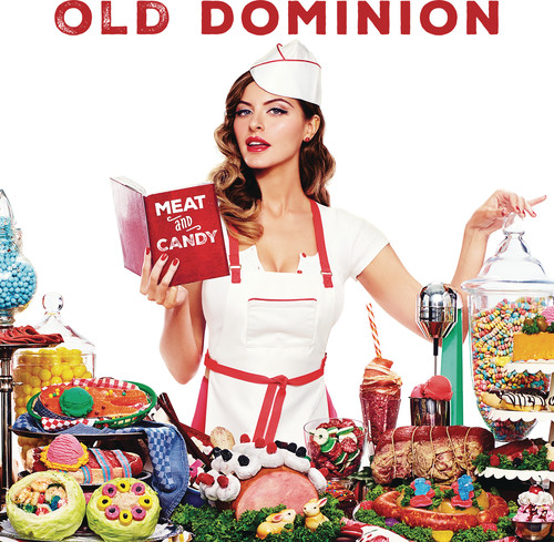 Old Dominion-Meat and Candy