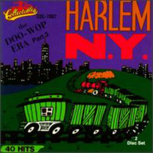 Doo Wop Era: Harlem New York, Vol.3