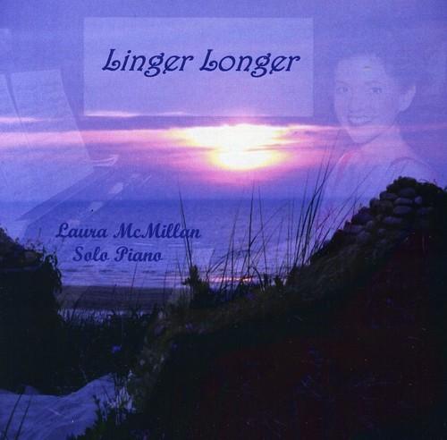 Linger Longer