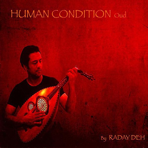 Human Condition: Oud