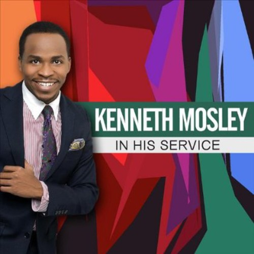 Kenneth Mosley Presents in His Service