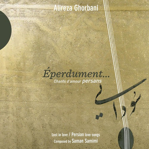 Eperdument /  Lost In Love - Persian Love Songs