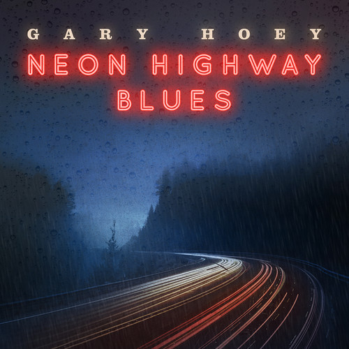 Gary Hoey-Neon Highway Blues