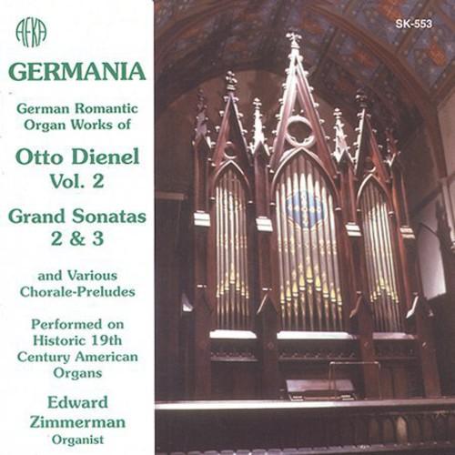 Germania: Organ Works of Otto Dienel 2