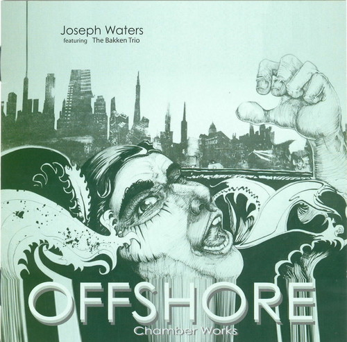 Offshore: Chamber Works By Joseph Waters