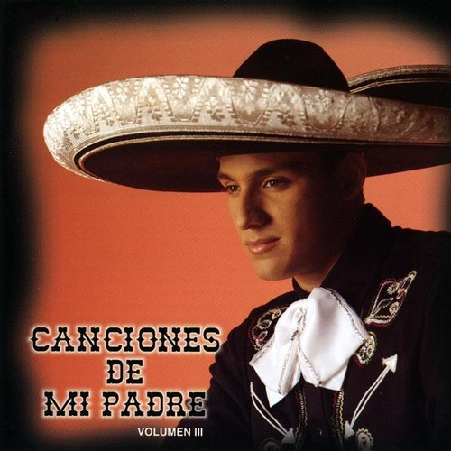 Canciones de Mi Padre 3