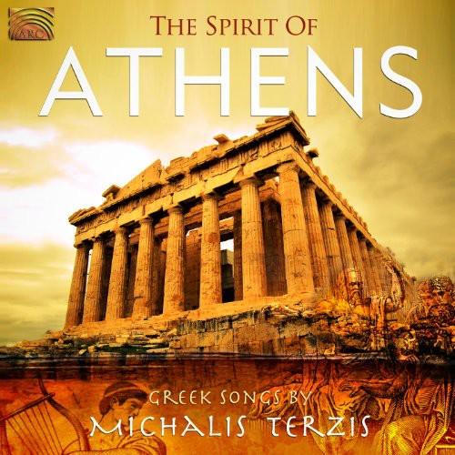 Spirit of Athens: Greek Songs By Michalis Terzis