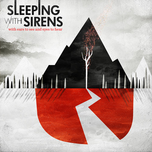Sleeping with Sirens-With Ears To See and Eyes To Hear