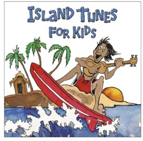 Island Tunes for Kids