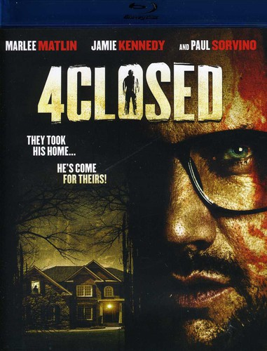 4Closed (Aka Home Invasion)