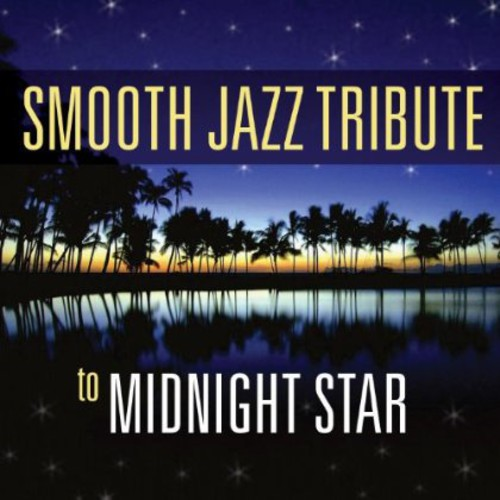 Smooth Jazz Tribute to Midnight Star
