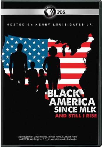 Black America Since MLK: And Still I Rise