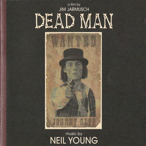 Neil Young-Dead Man (Music From and Inspired by the Motion Picture)