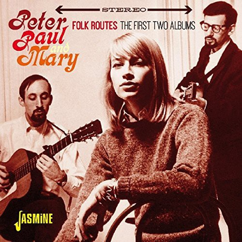 Peter Paul & Mary: Folk Routes [Import]