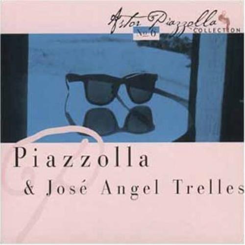 Piazzolla & Jose Angel Trelles [Import]