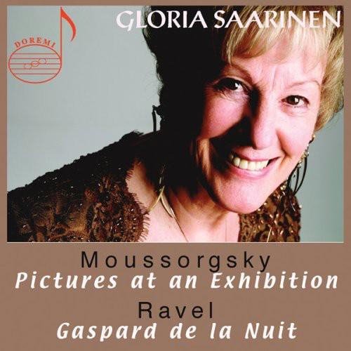 Gloria Saarinen Plays Mussorgsky & Ravel