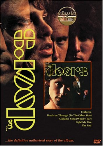Classic Albums - The Doors