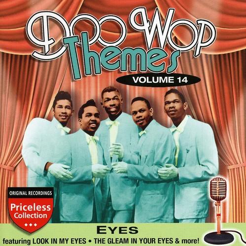 Doo Wop Themes, Vol. 14: Eyes