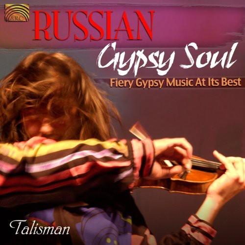 Russian Gypsy Soul: Fiery Gypsy Music at It's Best