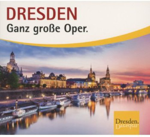 Dresden-Ganz Groe Opera