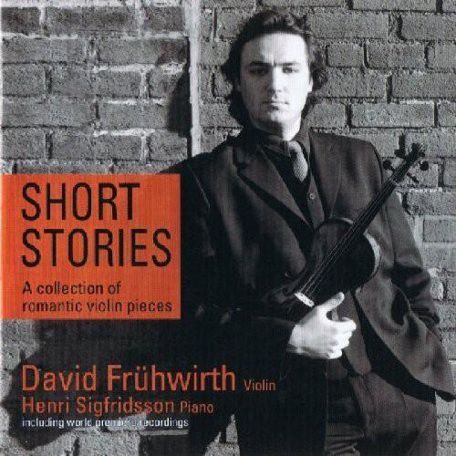 Short Stories: Romantic & Virtuoso Violinpieces