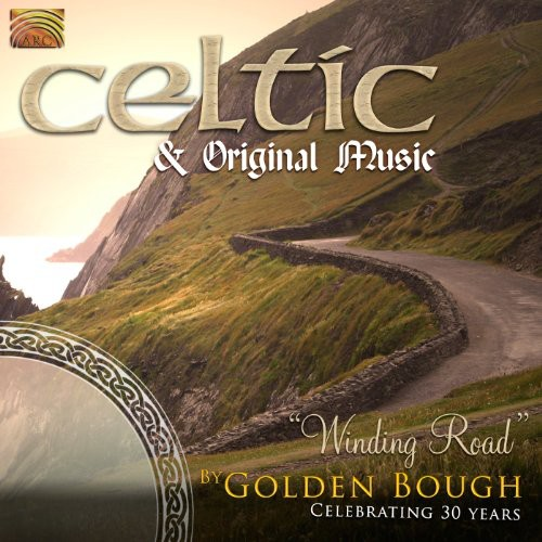 Celtic & Orig Music: Winding Road By Golden Bough
