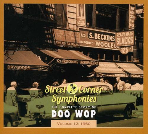 Street Corner Symphonies - Complete Story of Doo Wop-1960 12 /  Various