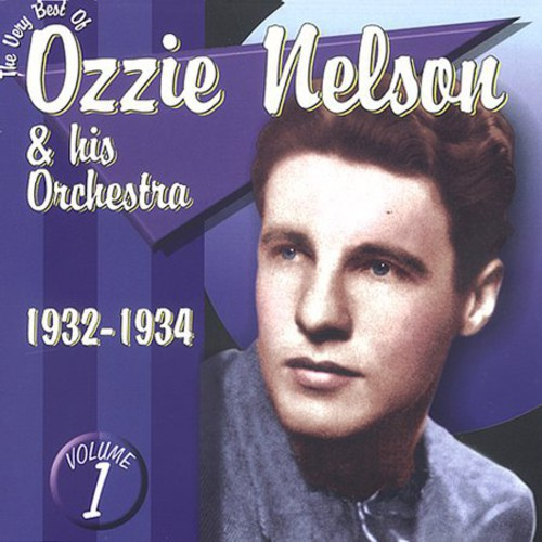 The Very Best Of Ozzie Nelson, Vol. 1
