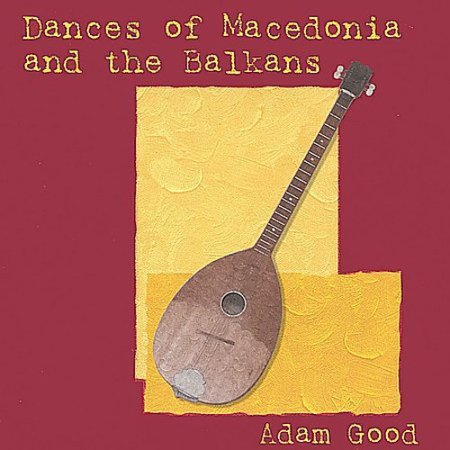Dances of Macedonia & the Balkans