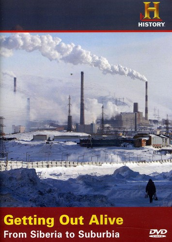 Getting Out Alive: From Siberia to Suburbia