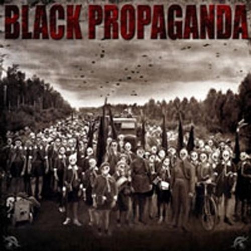 Black Propaganda [Import]