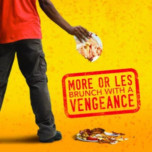 Brunch with a Vengeance [Import]
