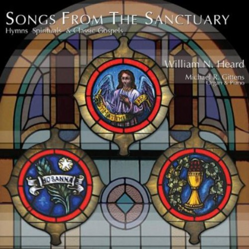 Songs from the Sanctuary Hymns Spirituals & Classi