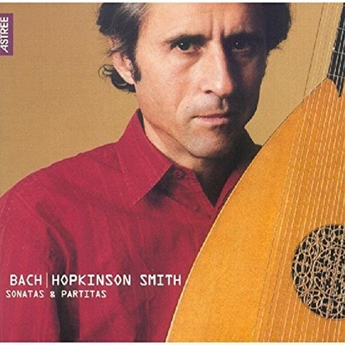 Bach Hopkinson Smith Sonatas & Partitas
