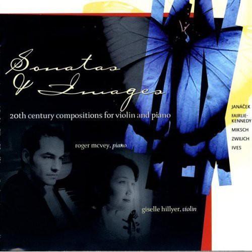 Sonatas & Images 20th Ctry Violin & Piano Music